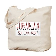 Librarian on the run Tote Bag