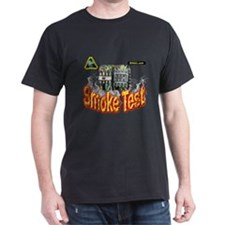 Smoke test T-Shirt