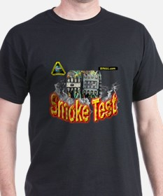 Smoke test T-Shirt