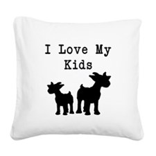 I Love My Kids Square Canvas Pillow