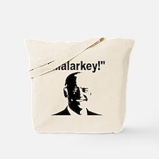 Malarkey: Tote Bag