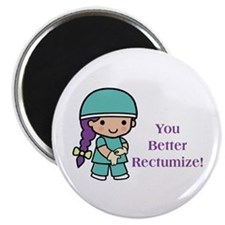 "You Better Rectumize 2.25"" Magnet (10 pack)"