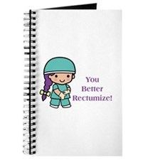 You Better Rectumize Journal