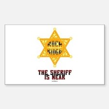 The Sheriff is Near Rectangle Decal