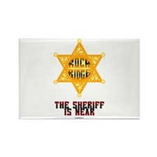 The Sheriff is Near Rectangle Magnet