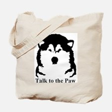 Talk to the paw Tote Bag