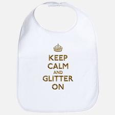 Keep Calm And Glitter On Bib