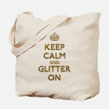 Keep Calm And Glitter On Tote Bag