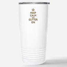 Keep Calm And Glitter On Travel Mug