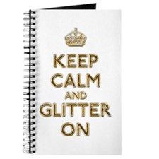 Keep Calm And Glitter On Journal