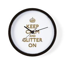 Keep Calm And Glitter On Wall Clock