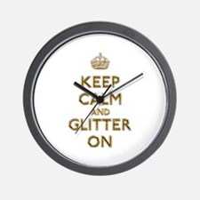 Keep Calm And Glitter On Wall Clock
