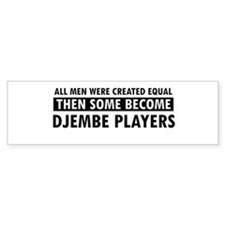 Djembe players Designs Bumper Sticker
