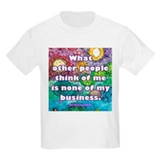 None of my business T-Shirt