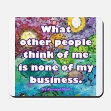 None of my business Mousepad