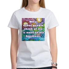 None of my business Tee