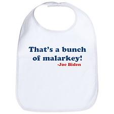 Bunch of Malarkey Biden Quote Bib