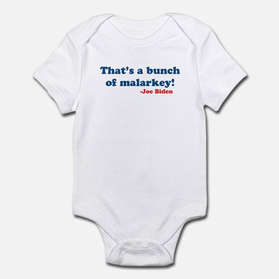 Bunch of Malarkey Biden Quote Infant Bodysuit