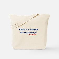 Bunch of Malarkey Biden Quote Tote Bag
