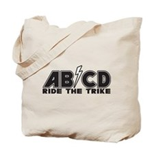 Ride The Trike Tote Bag