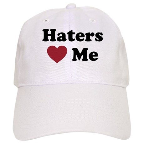 Haters Love Me Cap