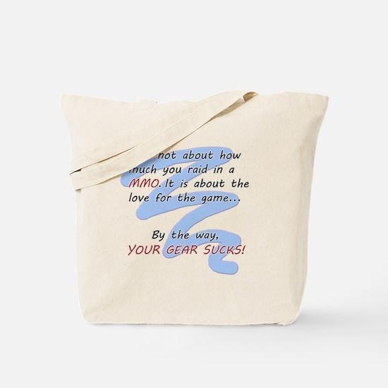 Your gear sucks! Tote Bag