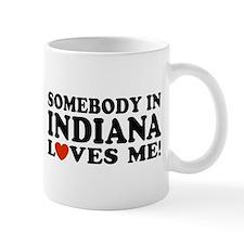 Somebody In Indiana Loves Me Mug