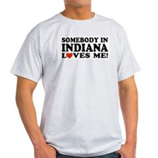 Somebody In Indiana Loves Me Ash Grey T-Shirt