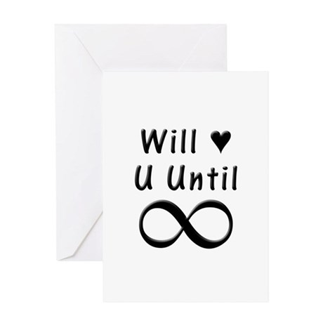 Will Love You Until Infinity Greeting Card