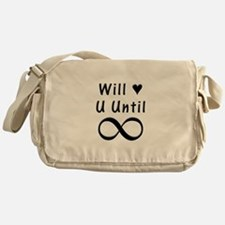 Will Love You Until Infinity Messenger Bag