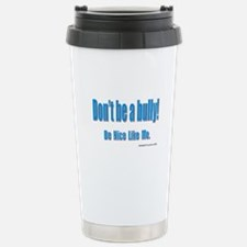Dontbeabully!_02 by MAMP Creations Travel Mug