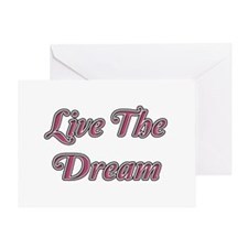 Live the dream Greeting Cards