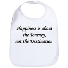 Happiness, Journey, Destination Bib
