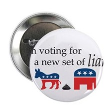 "I'm voting for a new set of Liars 2.25"" Button"