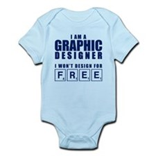 NO FREE DESIGNS Infant Bodysuit