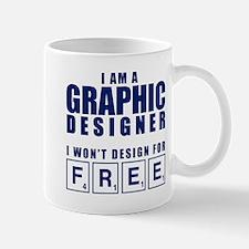 NO FREE DESIGNS Mug