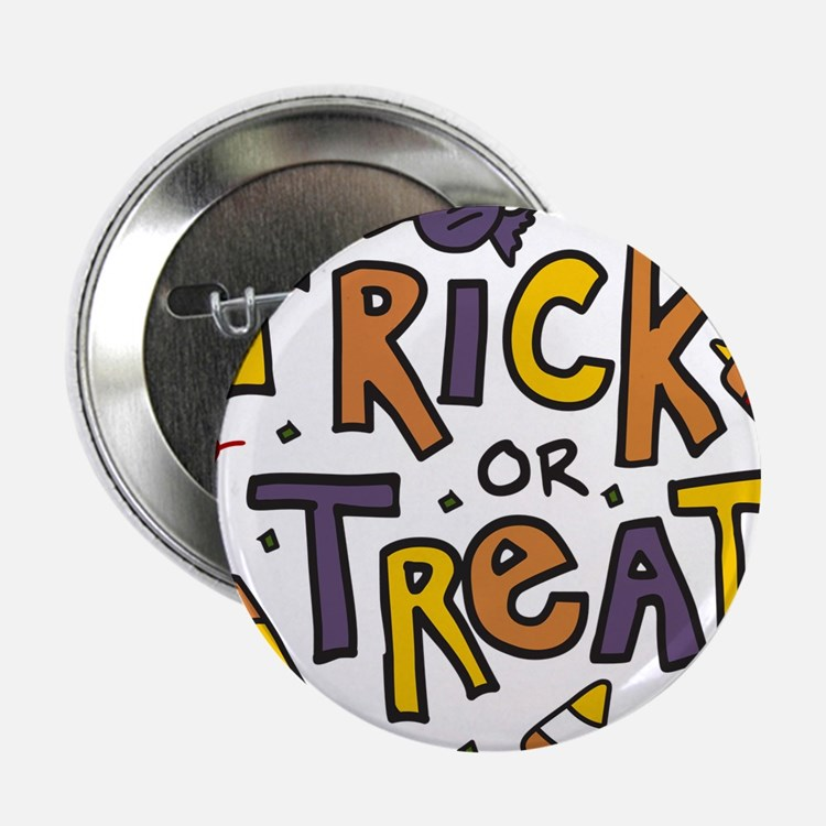 """Trick Or Treat 2.25"""" Button"""