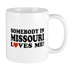 Somebody In Missouri Loves Me Mug