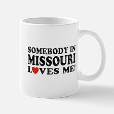 Somebody In Missouri Loves Me Mug