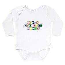 Happy Birthday Daddy.psd Long Sleeve Infant Bodysu