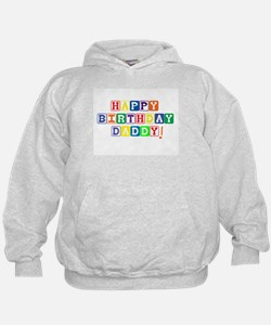 Happy Birthday Daddy.psd Hoodie