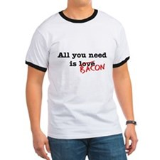 Bacon All You Need Is T