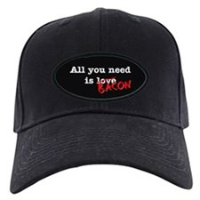 Bacon All You Need Is Baseball Hat