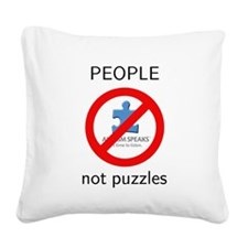 Autism: People, Not Puzzles Square Canvas Pillow