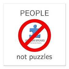 "Autism: People, Not Puzzles Square Car Magnet 3"" x"