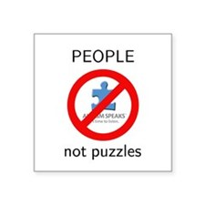 "Autism: People, Not Puzzles Square Sticker 3"" x 3"""