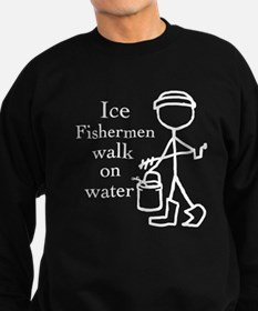 Ice fishermen Sweatshirt
