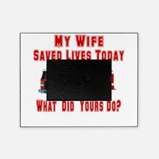 savedlivesfirewife.png Picture Frame