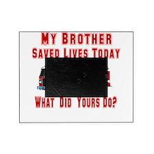 savedlivesfirebrother.png Picture Frame