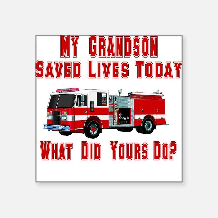"""savedlivesfiregrandson.png Square Sticker 3"""" x 3"""""""